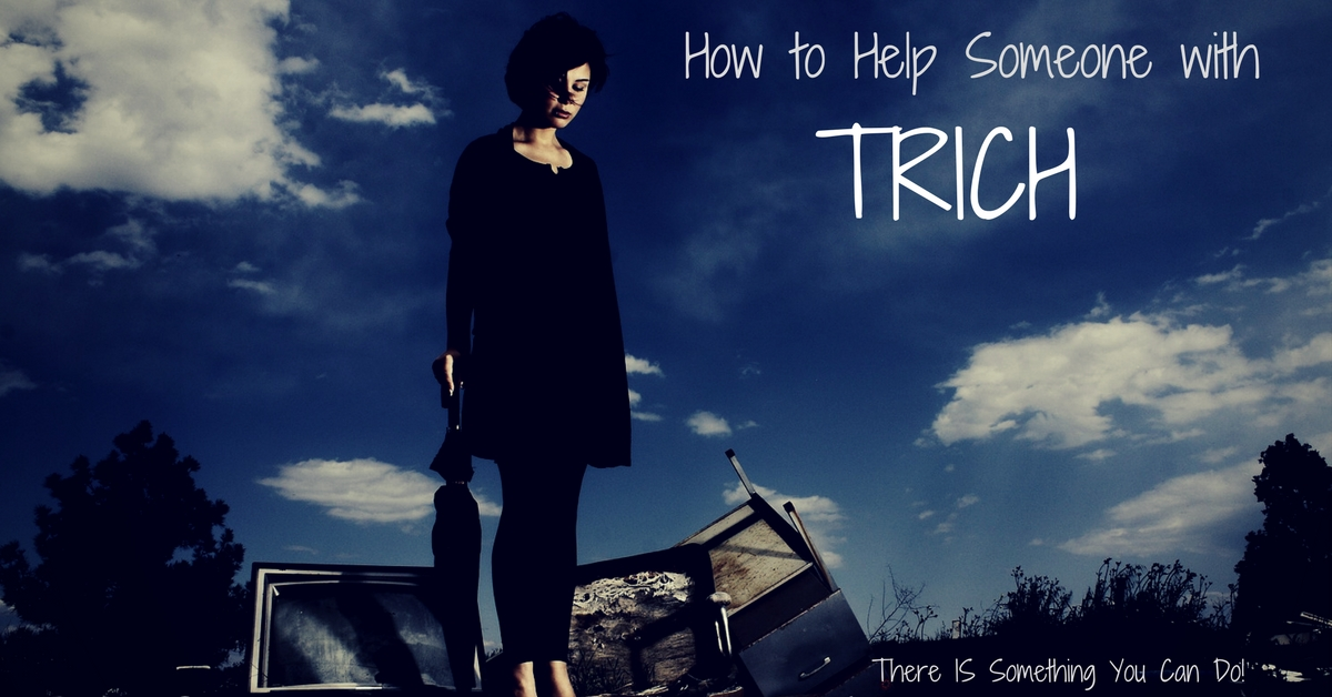 How Can You Help Someone with Trichotillomania? 6 Practical Ways That Make a Difference!