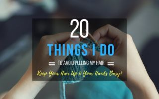 Things To Do To Avoid Pulling Hair Out