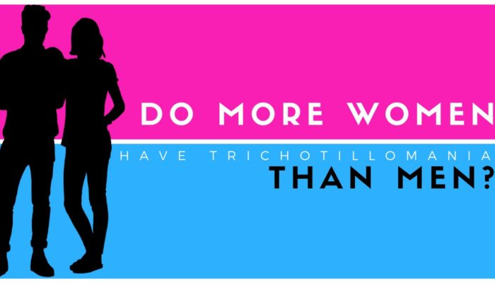 Do More Women Have Trichotillomania Than Men? An Interesting Observation.