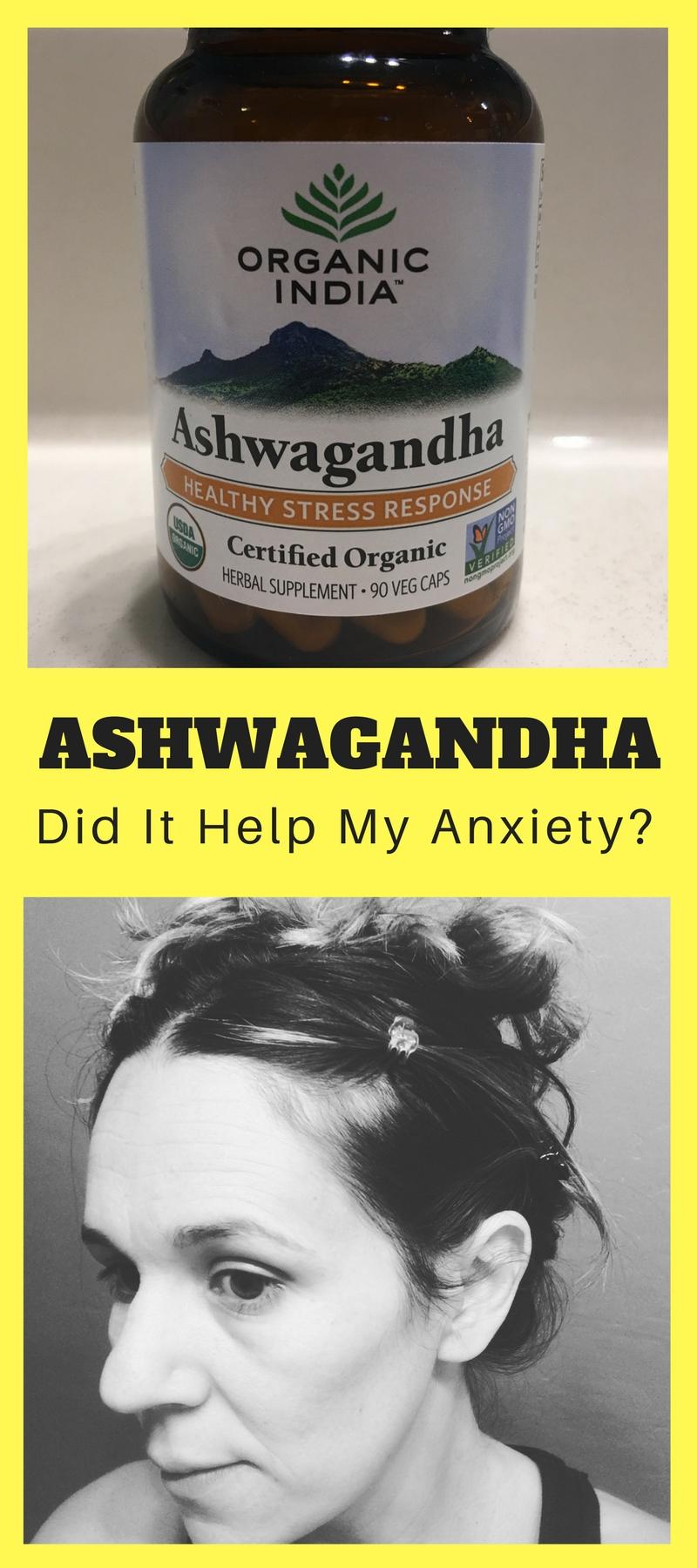 DOES ASHWAGANDHA HELP ANXIETY