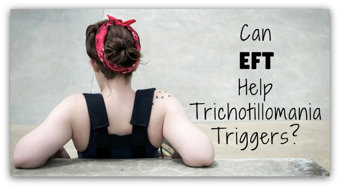 Trichotillomania and EFT Help for Hair Pulling - Can tapping help people with with hair pulling disorders? This post attempts to show how this treatment can assist people who want to stop hair pulling.