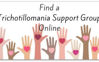 How To Find a Trichotillomania Support Group Online – You're Not Alone!