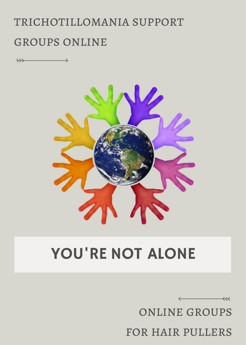 Find a Trichotillomania Support Group Online. There are so many different resources to discover as well as friends to make. Recovery and Treatment options are always popping up in these groups.