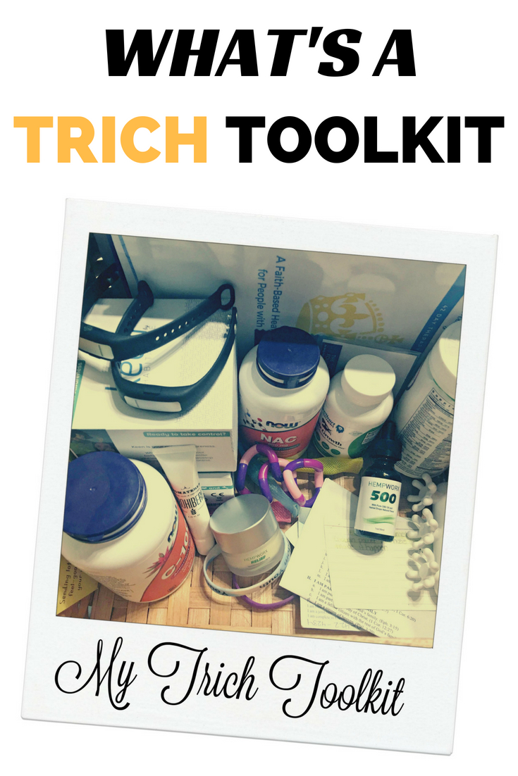 Whats a Trichotillomania Toolkit? What Is Inside Yours? Here's What's Inside Mine.