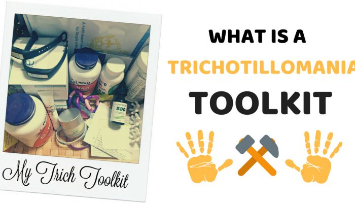 What Is A Trichotillomania Toolkit?  Come See What's Inside!