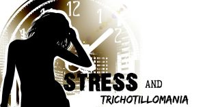 Trichotillomania And Stress Is Your WORST Enemy! 5 Ways To Defeat It!