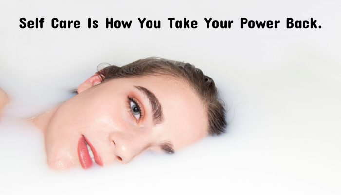 Self Care Is How You Get Your Power Back From Trichotillomania